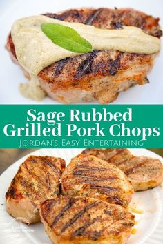 These sage rubbed grilled pork chops are perfect for your summer backyard bbq! Summer dinner recipes | pork chops recipes | grilling recipes | easy dinner recipes | #jordanseasyentertaining #sageporkchops