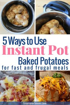 Instant Pot Baked Potatoes make great frugal and fast meals. There are 5 different ideas here. I think the first one is the best one for families - I know my kids would love it. If you're looking for simple pressure cooking recipes, you've got to check it out. via @treasuredmom