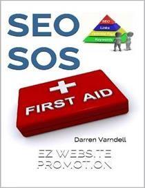 SEO SOS: Search Engine Optimization First Aid Guide ePub eBook af Darren Varndell