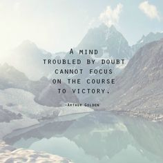 #life #quote #mind #doubt
