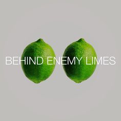 behind enemy limes #fruit #punny