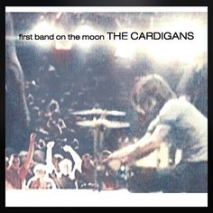 January 10th 2016! 366 albums of 2016, today I have The Cardigans, The First Band To The Moon, with Tracks Been it, Lovefool, and Iron Man. #music #new&old #thecardigans #firstbandtothemoon #albumproject #albumaday2016,