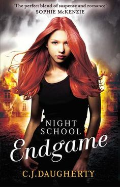 Cover Reveal: Endgame (Night School #5) by C.J. Daugherty  -On sale June 2015 by Little Brown/Atom (UK) -The final book in the Night School series.
