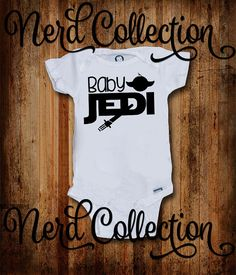 Baby Onesie I am a Baby Jedi Like My Father Before Me Geek Nerd Geeky Baby Shower Gift Nursery Baby Clothing Toddler T Shirt Shirt Gerber