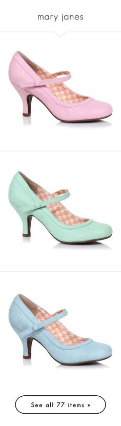 """mary janes"" by tinkertot ❤ liked on Polyvore featuring shoes, pumps, heels, light pink, retro shoes, high heel mary janes, mary-jane shoes, pin up pumps, vintage mary jane pumps and mint"