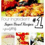 http://www.agracefull-life.com/2013/01/four-ingredient-super-bowl-recipes.html