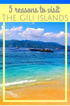 The Gili Islands are a  must visit when traveling to Indonesia! Here are 5 reasons you need to put these islands in your travel itinerary!