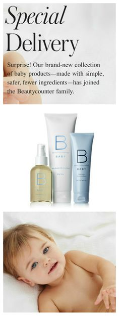 Beautycounter - Baby Has Arrived!!! Beautycounter Debuts Products JUST for Baby... Because Your Baby Deserves Better, Safer Ingredients. #beautycounter #betterbeauty #switchtosafer #baby #babyproducts Shop: http://www.beautycounter.com/jenniferjohnson2