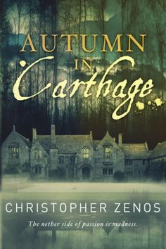 Book Review of Autumn In Carthage by Christopher Zenos