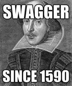 """As it turns out, the word swagger has been around for awhile! Shakespeare used it in """"A Midsummer's Night Dream."""" Puck Said: """"What hempen homespuns have we swaggering here?"""""""