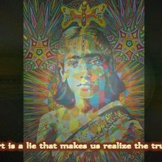 We all know that art is not truth. Art is a lie that makes us realize the truth. (Picasso) video and images by karmym music is part of 'Summer Rain' by En Voice https://www.youtube.com/watch?v=aeEnk6B0I1E #artquote #krishnamurti #art #Picasso #karmym #creativity #painting #mixedmedia #visionaryart #sacredgeometry #psychedelic #yogicart #truth #artvideo #artmovie #artisalie #realizethetruth #PabloPicasso #visonaryartvideo #PurposeofArt