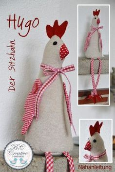 Sitzhahn * Hugo * - Diy and Crafts Sewing Toys, Sewing Crafts, Sewing Projects, Craft Projects, Fabric Toys, Fabric Crafts, Crafts To Sell, Diy And Crafts, Chicken Crafts