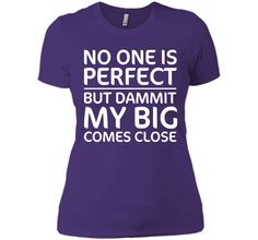 No One is Perfect But My Big Greek Matching T-shirt T-Shirt