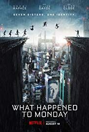 First Poster for Netflix's Sci-fi Thriller 'What Happened to Monday' - Starring Noomi Rapace, Willem Dafoe, and Glenn Close Hd Movies Online, Tv Series Online, 2017 Movies, Episode Online, Coco Film, Movies To Watch, Good Movies, Watch Netflix, Popular Movies