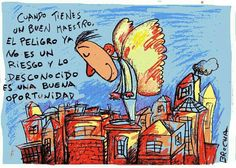un buen maestro When you have a good teacher, the danger is no longer a risk and the unknown is an opportunity English Class, Best Teacher, Letters, Words, Opportunity, Milky Chance, Teachers' Day, Happy Day, Thoughts