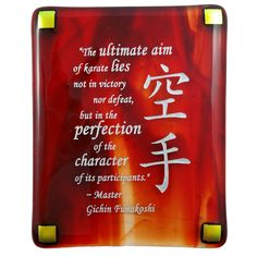 The Ultimate Aim of Karate quote by Gichin Funakoshi etched in silver on beautifully crafted art glass makes an inspirational karate gift.