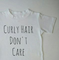 Curly Hair Don't Care T-Shirt Kids shirts by WanderingLittles