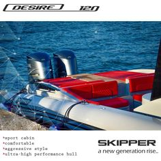SKIPPER DESIRE 120S  Did you know that SKIPPER DESIRE 120S is a sport cabin version which combines an ultra-high performance hull with a luxurious deck and cabins.  Design by Alexandros Stavroulakis  Pavlos Stavroulakis George Stavroulakis  Skipper-bsk http://skipper-bsk.com/models/skipper-desire-120s/  Charis Merkatis Marketing & Sales www.skipper-bsk.com - merkatis@skipper-bsk.com