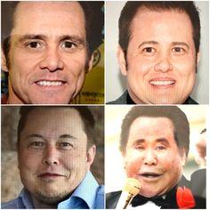 Jim Carey is Chaz Bono is Elon Musk is Wayne Newton... let that sink in.