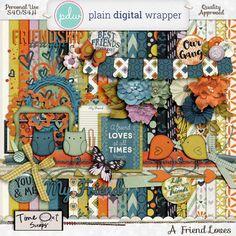 A Friend Loves by Time Out Scraps @Plaindigitalwrapper.com