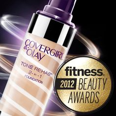 COVERGIRL + Olay Tone Rehab 2-in-1 Foundation received a Fitness 2012 Beauty Award.
