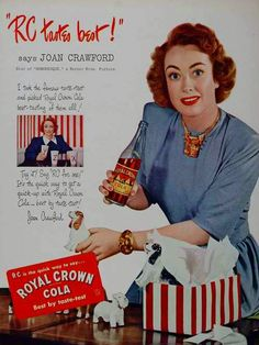 Before Joan pushed Pepsi, she pushed Royal Crown Cola!