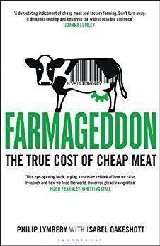 Farmageddon: the true environmental cost of cheap meat (affiliate)
