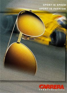'Sport is Speed. Sport is Fashion' - (Vintage Carrera advertising campaign).