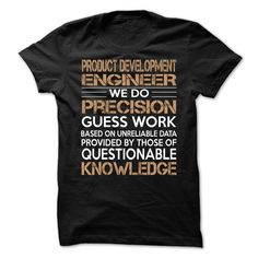 Product Development Engineer T-Shirts, Hoodies. GET IT ==► https://www.sunfrog.com/LifeStyle/Product-Development-Engineer-63398850-Guys.html?41382