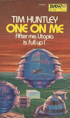 """One on Me by Tim Huntley. """"After me, Utopia is full up!"""""""