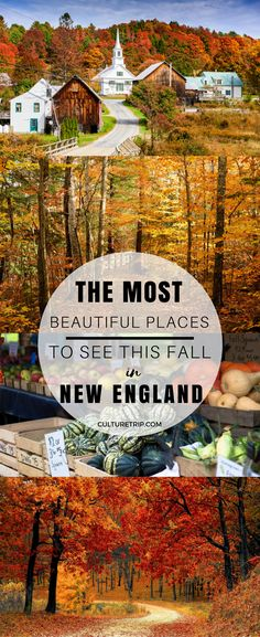 13 Reasons to Visit New England This Fall Pinterest: theculturetrip