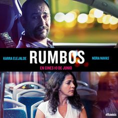 Rumbos llega a los cines el 10 de junio con Nora Navas y Karra Elejalde