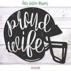 2 Proud Wife svgs Football Wife svg by KellyLollarDesigns