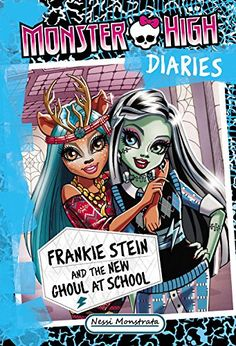 Monster High Diaries: Frankie Stein and the New Ghoul at School by Nessi Monstrata http://www.amazon.com/dp/0316300942/ref=cm_sw_r_pi_dp_JdH2vb0P080M5