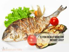 Is Fish really good for weight loss? #nutrition