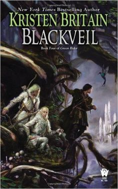 Blackveil: Book Four of Green Rider: Kristen Britain: 9780756407797: Amazon.com: Books