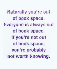 Never enough room for the books!