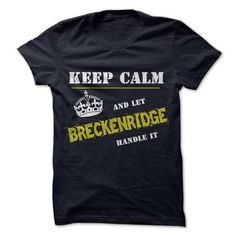 Let BRECKENRIDGE Handle it - #money gift #retirement gift. CHEAP PRICE:  => https://www.sunfrog.com/Funny/Let-BRECKENRIDGE-Handle-it.html?id=60505