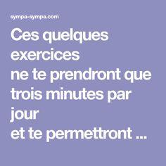 Ces quelques exercices neteprendront que trois minutes par jour ettepermettront d'affiner tes jambes rapidement