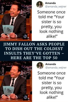 Late night host Jimmy Fallon recently asked Twitter users and viewers of The Tonight Show to share the frostiest insults they'd ever dished out or received, tagging them with the #ThatWasCold hashtag.