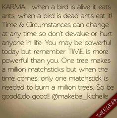 Karma don't play