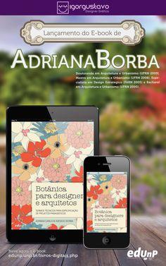 Projeto Concluído!!!!  Banner feito para lançamento do E-book - Botânica para Designers e Arquitetos (Profº Adriana Borba).