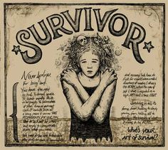 "*Survivor*  ""We have to fight for a world where a radical acceptance of ourselves & others is the NORM.""  poster from Just Seeds, created by Sarah Quinter"
