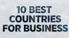 10 Best Countries For Business