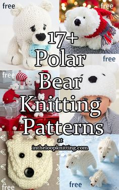 Next Previous Polar Bear Knitting Patterns. Not just any bear! These knitting patterns honor polar bears, who have large feet, small ears and nicely shaped muzzles. Most patterns are free.Most patterns are free. Teddy Bear Knitting Pattern, Animal Knitting Patterns, Knitted Teddy Bear, Christmas Knitting Patterns, Mittens Pattern, Stuffed Animal Patterns, Baby Knitting, Knit Patterns, Knitting Toys