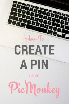 PicMonkey is a great website where you can create may of the graphics needed for your blog. This how-to will show you how to make a Pin for Pinterest.