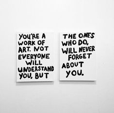 You're a work of art... quote art inspirational quote you positive quote work of art