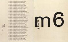 Helmut Schmid, born Austria and studied in Switzerland at the Basel School of Design under Emil Ruder, Kurt Hauert and Robert Buchler. Typography Letters, Typography Design, Branding Design, Lettering, Type Design, Graphic Design Art, Layout Design, Editorial Layout, Editorial Design