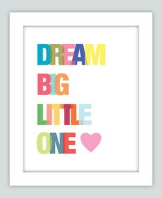 Dream Big Little One Nursery Print, Boy and Girl Nursery Art, New Born Gift, Girl Nursery Decor, Pink Nursery Art, Sweet Dreams Print