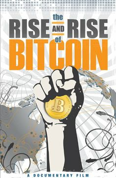The Rise and Rise of Bitcoin - A Documentary (2014)
